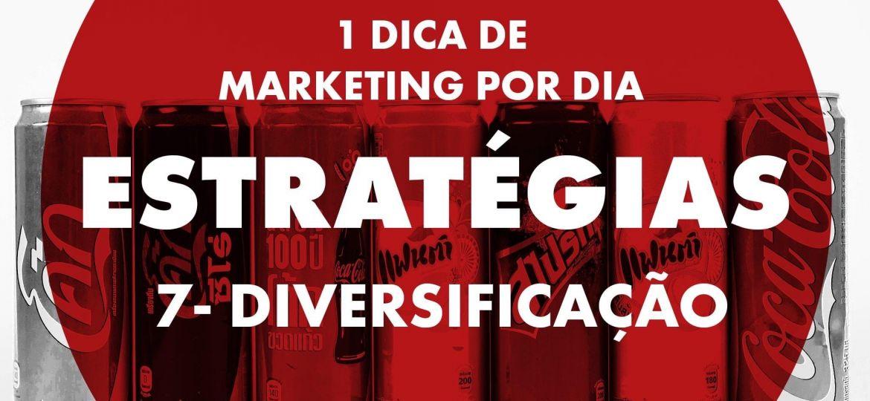 Estratégias - Diversificação
