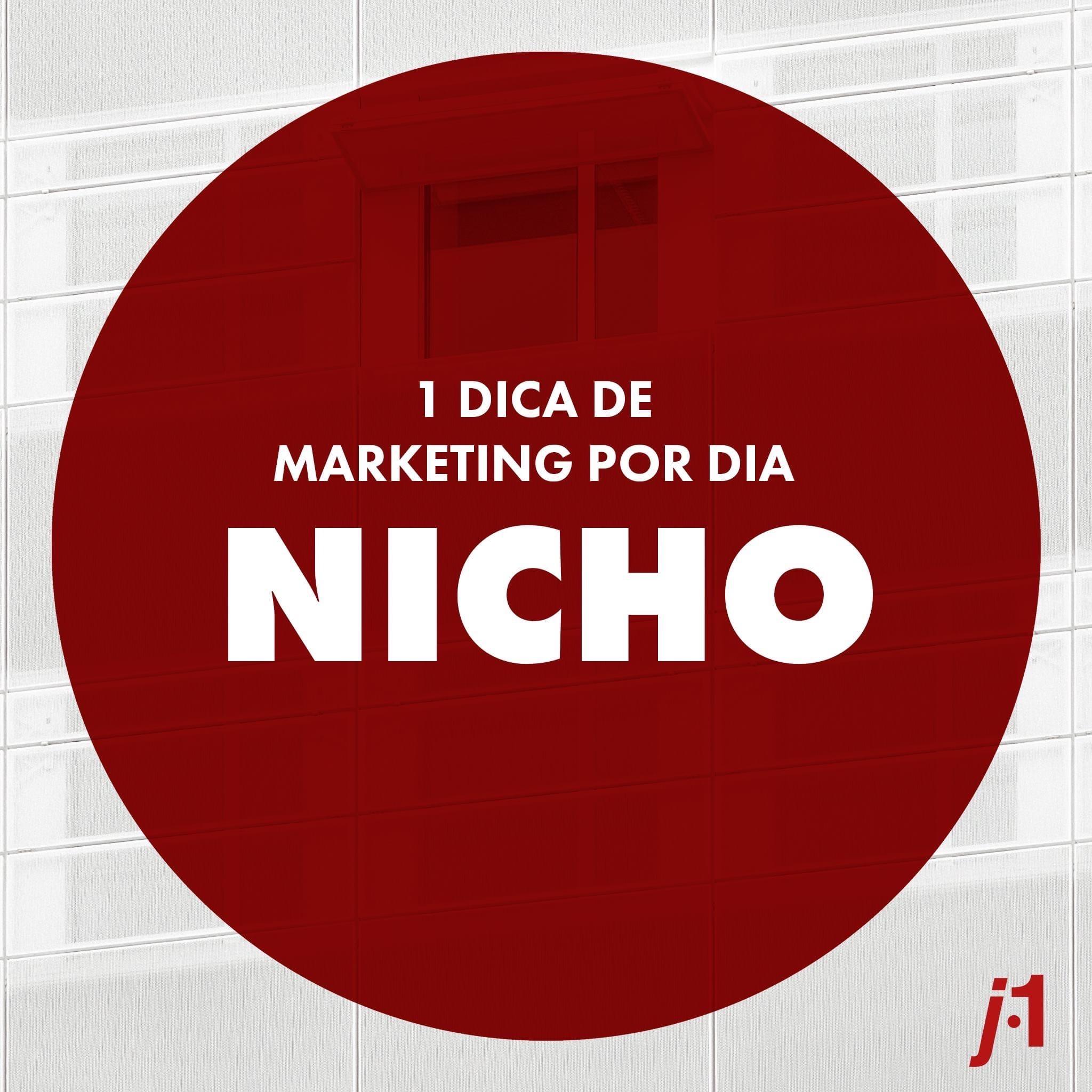 Dicas de Marketing - Nicho