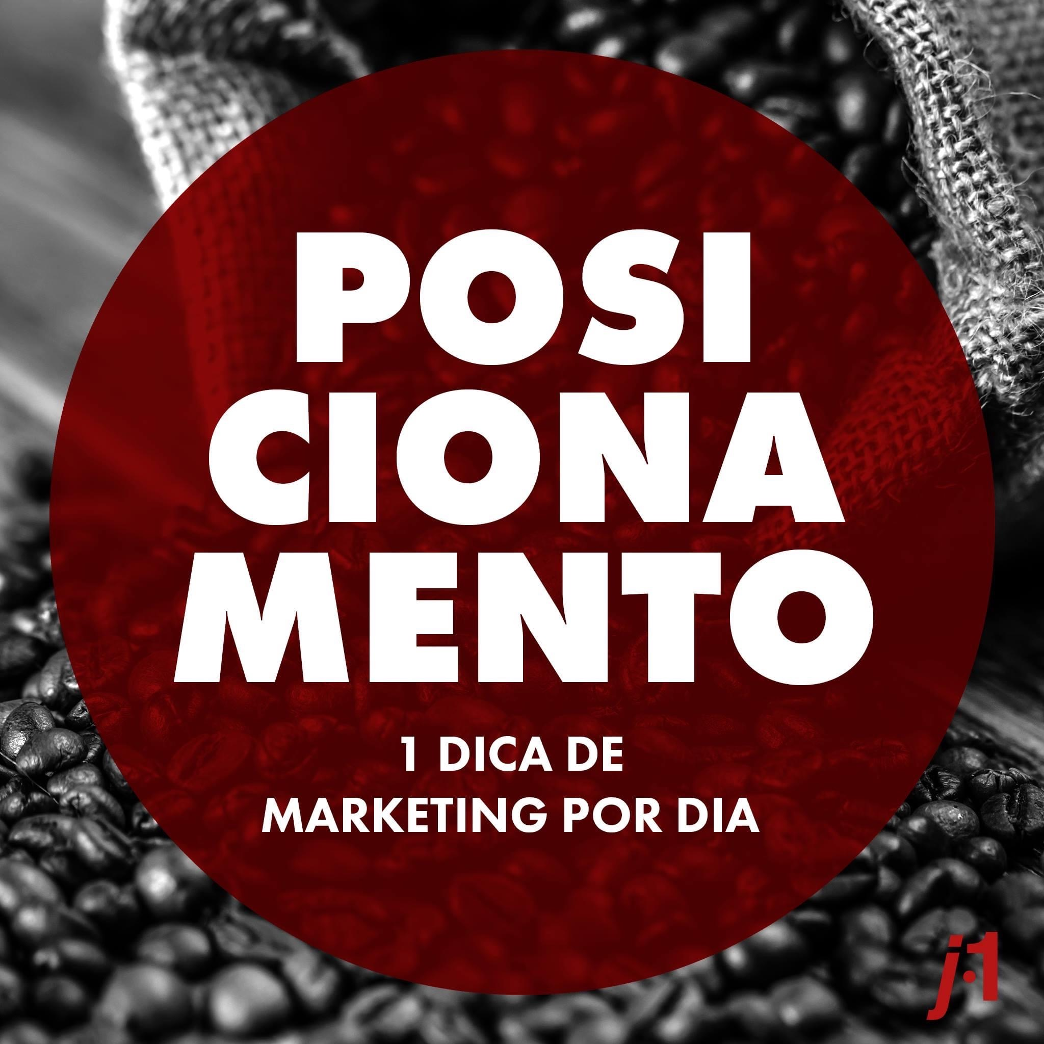 Dicas de Marketing - Posicionamento