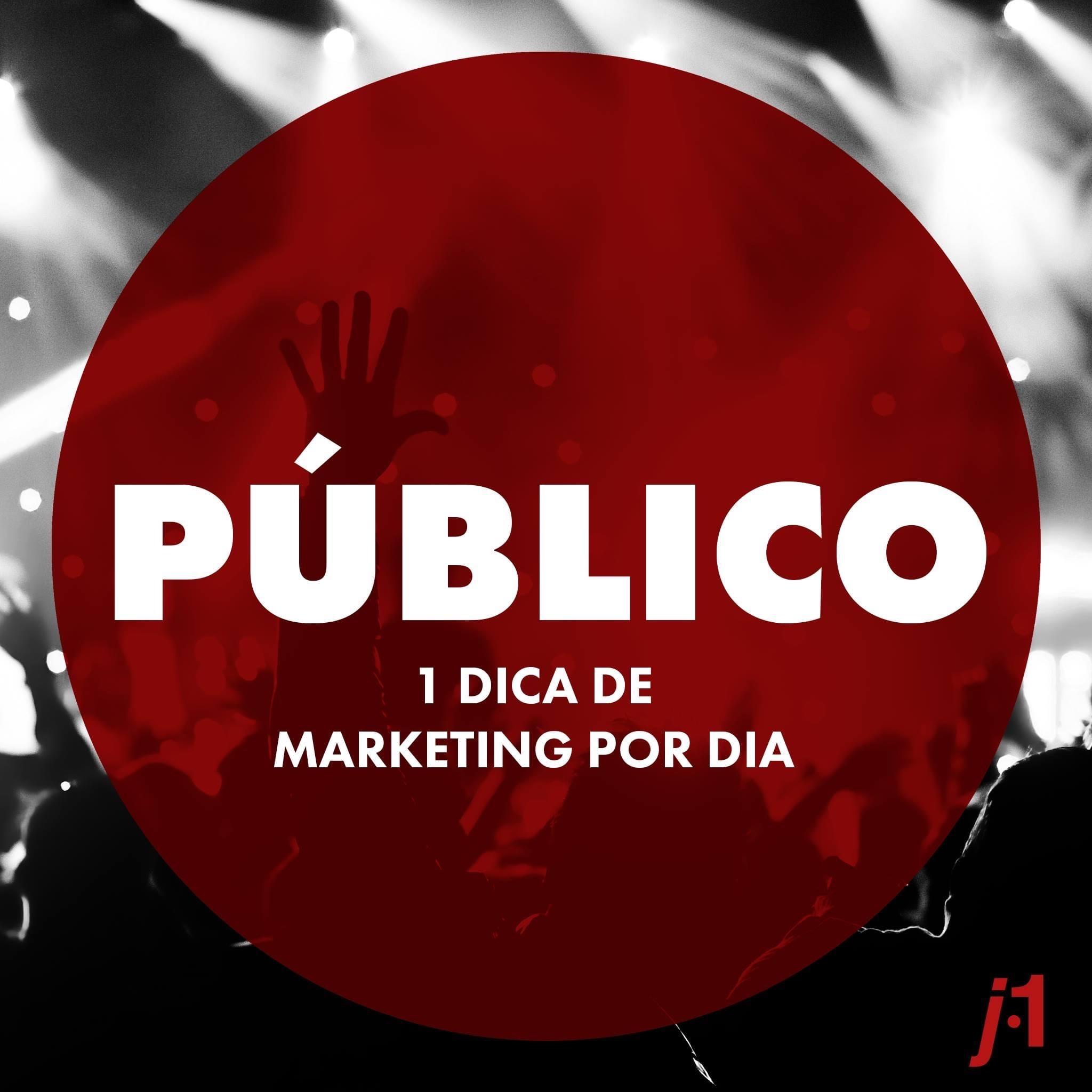 Dicas de Marketing - Público