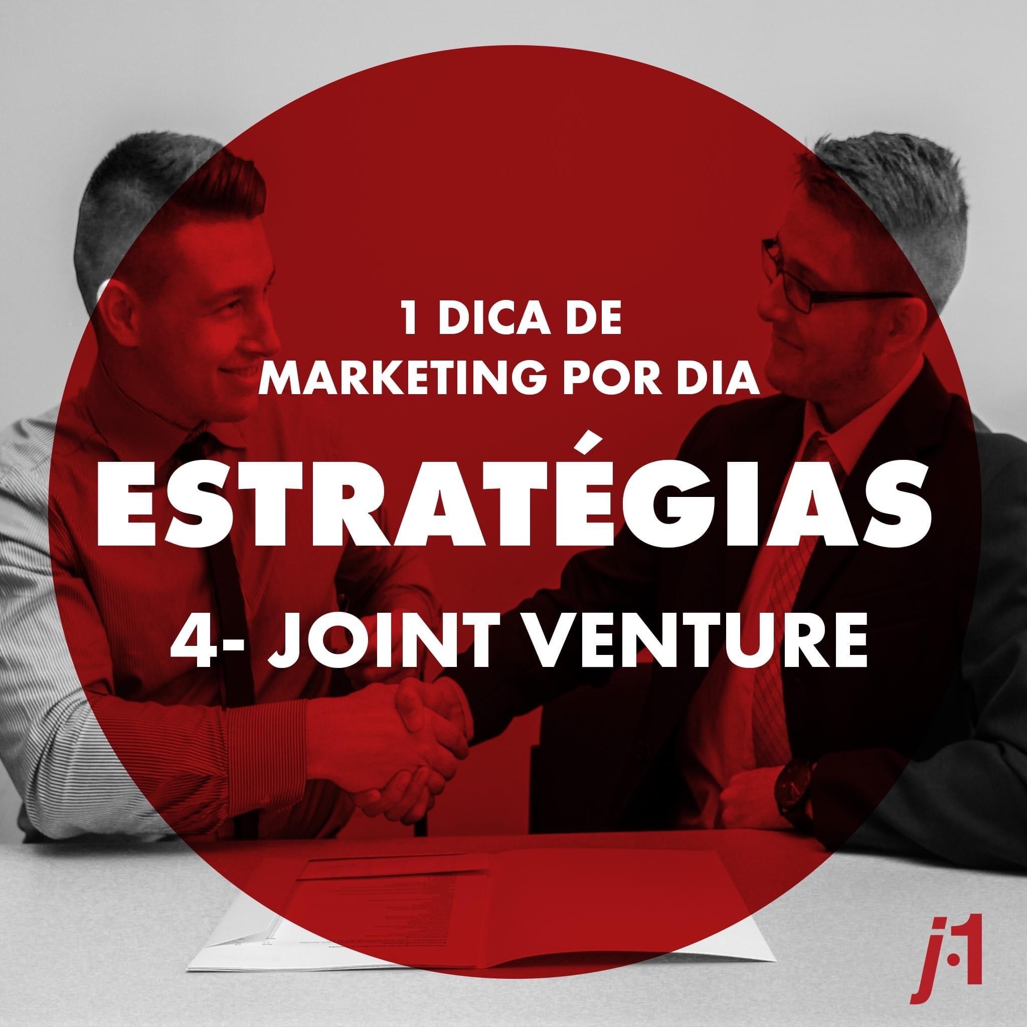 Estratégias - Joint Venture