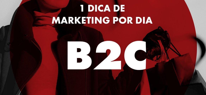 Dicas de Marketing - B2C