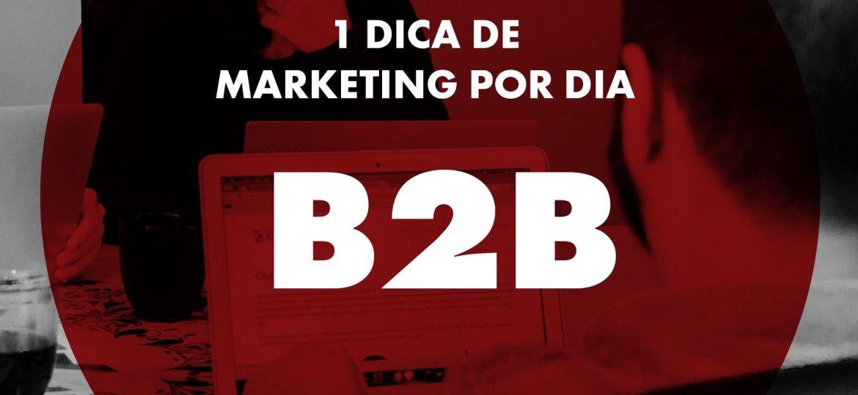 Dicas de Marketing - B2B