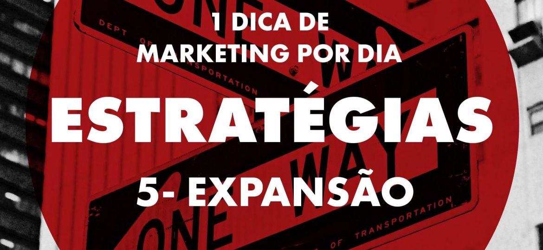 Estratégias - Expansão