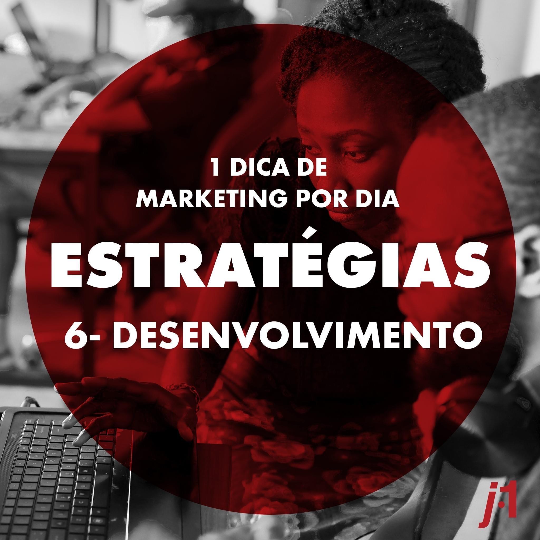 Estratégias - Desenvolvimento